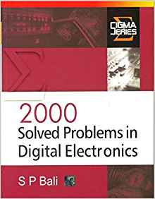2000 Solved Problems in Digital Electronics 1 ED by S P Bali 0070588317
