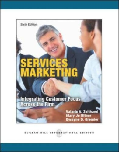 Services Marketing 6 ED by Valarie A Zeithaml 007108696X EM