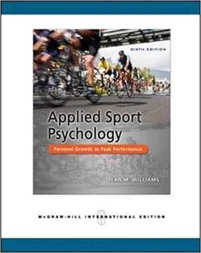 Applied Sport Psychology 6 ED by Jean M Williams 0071267980