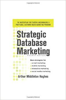 Strategic Database Marketing 4 ED Hughes