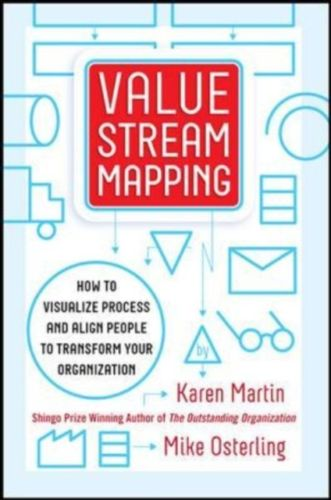 Value Stream Mapping 1 ED by Mike Osterling 0071828915