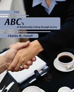 ABCs of Relationship Selling 11 ED by Charles M Futrell ET
