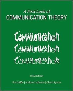 A First Look at Communication Theory 9 ED by Andrew Ledbetter ET