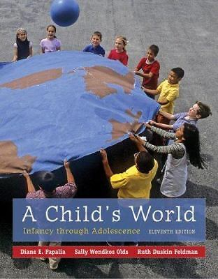 A Childs World 11 ED by Diane E Papalia 0073531979