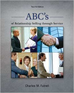 ABC's of Relationship Selling through Service (12 ED) Futrell