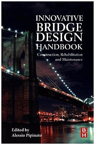Innovative Bridge Design Handbook 1 ED by Alessio Pipinato 0128000589 US ED