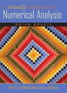 A Friendly Introduction to Numerical Analysis (1 ED) 0130130540