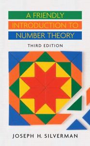 A Friendly Introduction to Number Theory (3 ED) 0131861379