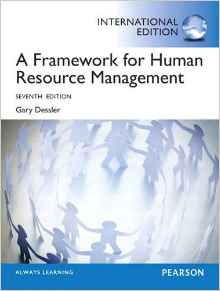 A Framework for Human Resource Management 7 ED by Gary Dessler 0133104516 EM