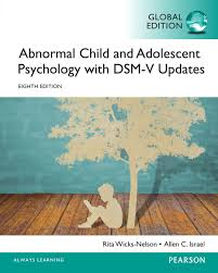 Abnormal Child and Adolescent Psychology (8 ED) by Rita Wicks Nelson (ET)
