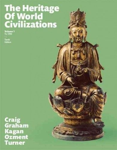 Heritage of World Civilizations 10 ED Vol 1 by Albert M Craig 0133832384 US ED