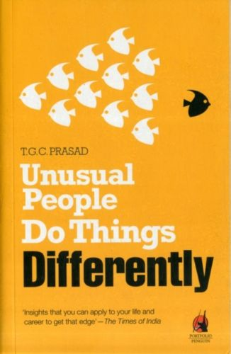 Unusual people do thing differently )Prasad
