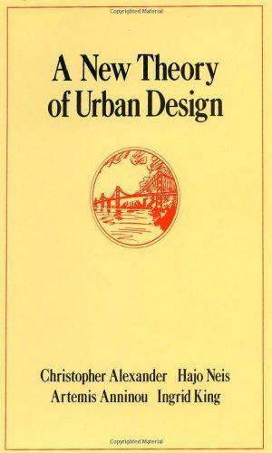 A New Theory of Urban Design by Ingrid King 0195037537 US ED
