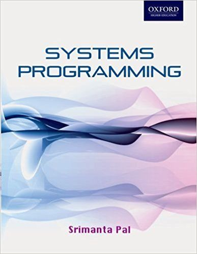 Systems Programming 1 ED by Srimanta Pal 0198070888