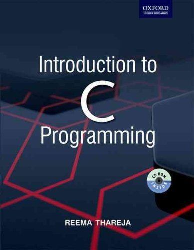 Introduction to C Programming by Reema Thareja 0198086393