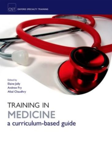 Training in Medicine 1 ED by Elaine Jolly 0199230455 US ED