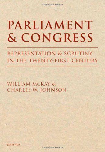 Parliament and Congress 1 ED by William McKay 0199273626 US ED