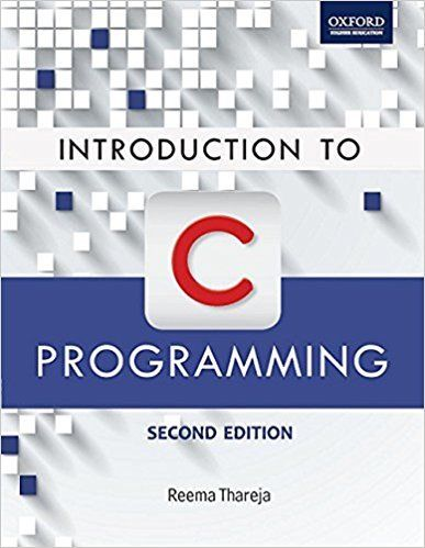 Introduction to C Programming 2 ED by Reema Thareja 0199452059