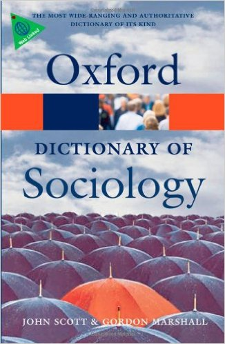 A Dictionary of Sociology 4 ED by John Scott 0199533008