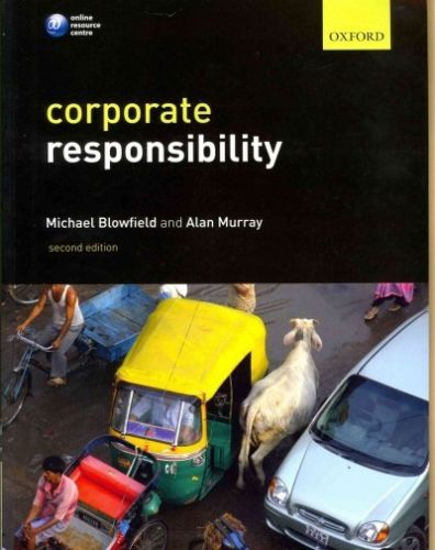Corporate Responsibility (2 ED) Blowfield