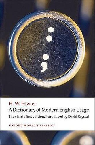 A Dictionary of Modern English Usage by H W Fowler 019958589X US ED