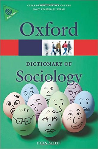 A Dictionary of Sociology 4 ED by John Scott 0199683581