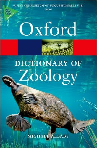 A Dictionary of Zoology 4 ED by Michael Allaby 0199684278