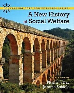 A New History of Social Welfare 7 ED by Phyllis J Day 0205052738 US ED