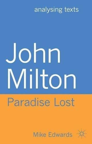 John Milton Paradise Lost 2013 ED by Mike Edwards 023029328X