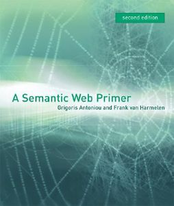 A Semantic Web Primer (2 ED)