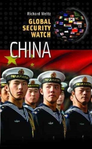 Global Security Watch China by Richard Weitz 0313384827 US ED