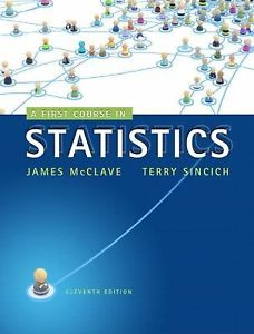 A First Course in Statistics (11 ED) by James T. McClave (ET)