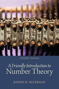 A Friendly Introduction to Number Theory by Joseph H. Silverman (4 ED)