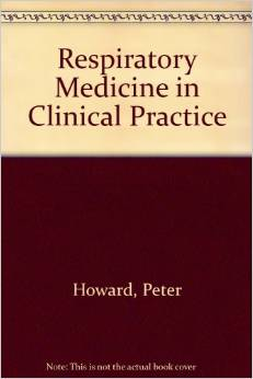 Respiratory Medicine in Clinical Practice Howard