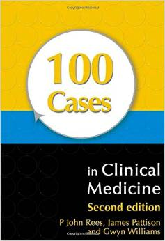 100 Cases in Clinical Medicine (2 ED) Rees