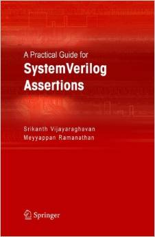 A Practical Guide for SystemVerilog Assertions Vijayaraghavan