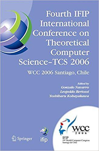 Fourth IFIP International ConFerence on Theoretical Computer Science TCS 2006 ED 0387346333