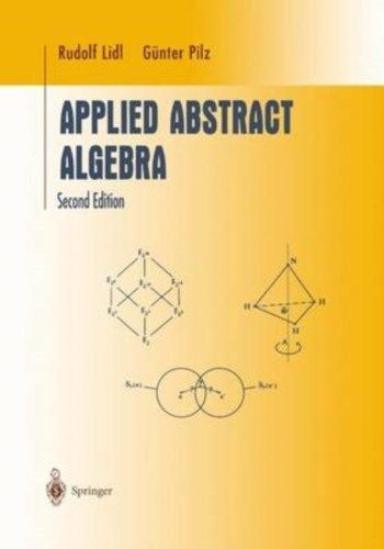 Applied Abstract Algebra (2 ED) Lidl 0387982906