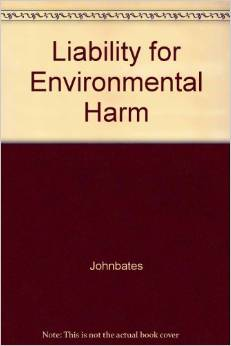 Liability for Environmental Harm Birtles