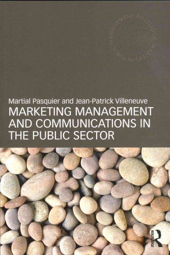 Marketing Management and Communications in the Public Sector 1 ED 0415448980 US ED