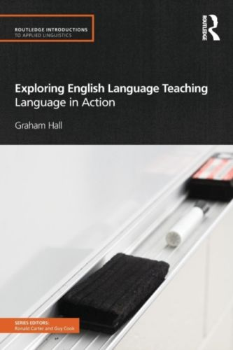 Exploring English Language Teaching 1 ED by Graham Hall 0415584159 US ED