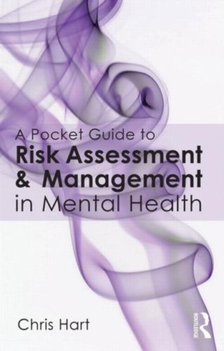 A Pocket Guide to Risk Assessment and Management in Mental Health 1 ED 0415702593 US ED