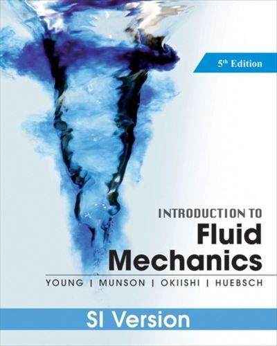 A Brief Introduction to Fluid Mechanics 5 ED by Theodore H Okiishi EM 0470596791