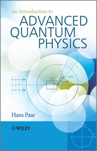 Introduction to Advanced Quantum Physics 1 ED by Hans Paar 0470686758 US ED