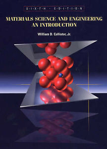 Materials Science and Engineering : An Introduction (6 ED) Callister