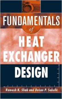 Fundamentals of Heat Exchanger Design (1 ED) Sekulic