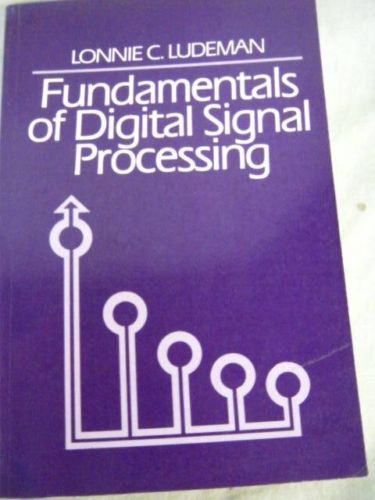 Fundamentals of Digital Signal Processing 0471613061