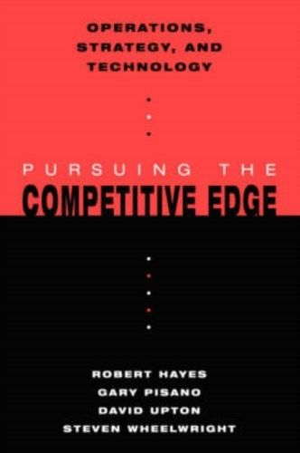 Pursuing the Competitive Edge (1 ED) Wheelwright