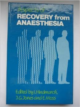 Aspects of Recovery from Anaesthesia Hindmarch