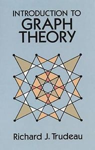 Introduction to Graph Theory (2 ED) Trudeau 0486678709